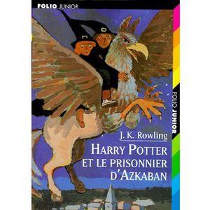 AUTRES LIVRES HARRY POTTER T.3 ; HARRY POTTER ET LE PRISONNIER D