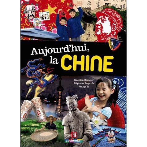 Livre 6-9 ANS Aujourd'hui la Chine