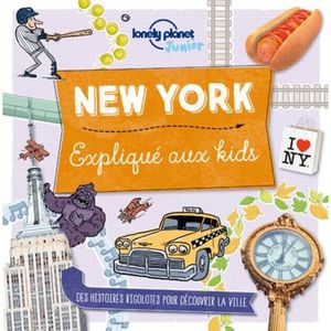 DOCUMENTAIRE ENFANT New York expliqué aux kids