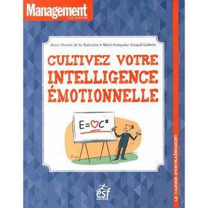 LIVRE DÉVELOPPEMENT Cultivez votre intelligence émotionnelle