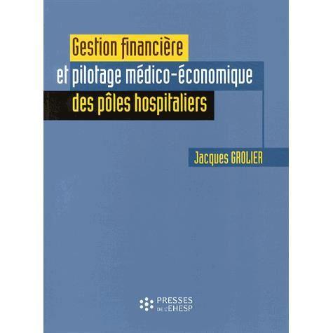LIVRE COMPTABILITÉ Gestion financière et pilotage médico-économique d