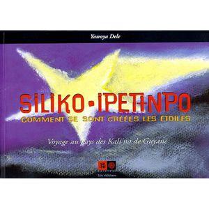 Livre 6-9 ANS SILIKO-IPETINPO. Comment se sont créées les étoile