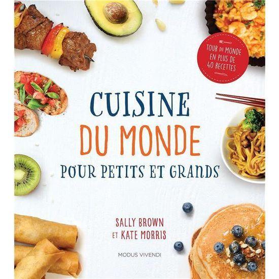 Livre Cuisine Du Monde Pour Petits Et Grands