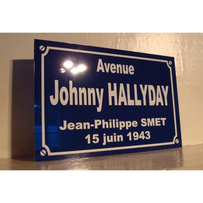 Plaque de rue place johnny hallyday philippe smet achat for Miroir johnny hallyday