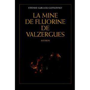 LIVRE SCIENCE TERRE La mine de fluorine de Valzergues