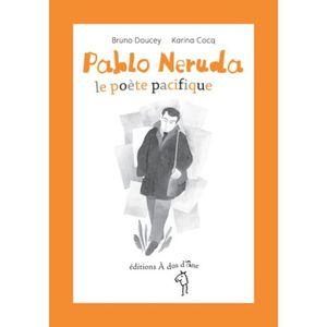 DOCUMENTAIRE ENFANT Pablo Neruda, le poète pacifique