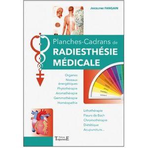 LIVRE MÉDECINE Planches-Cadrans de radiesthésie médicale
