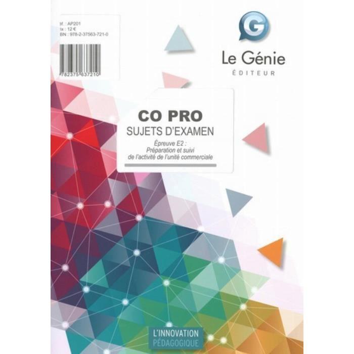 CO PRO Sujets d'examen. Epreuve E2, Préparation et suivi de l'activité de l'unité commerciale, Edition 2020