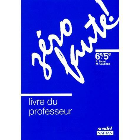 Zero Faute 6eme Et 5eme Livre Du Professeur
