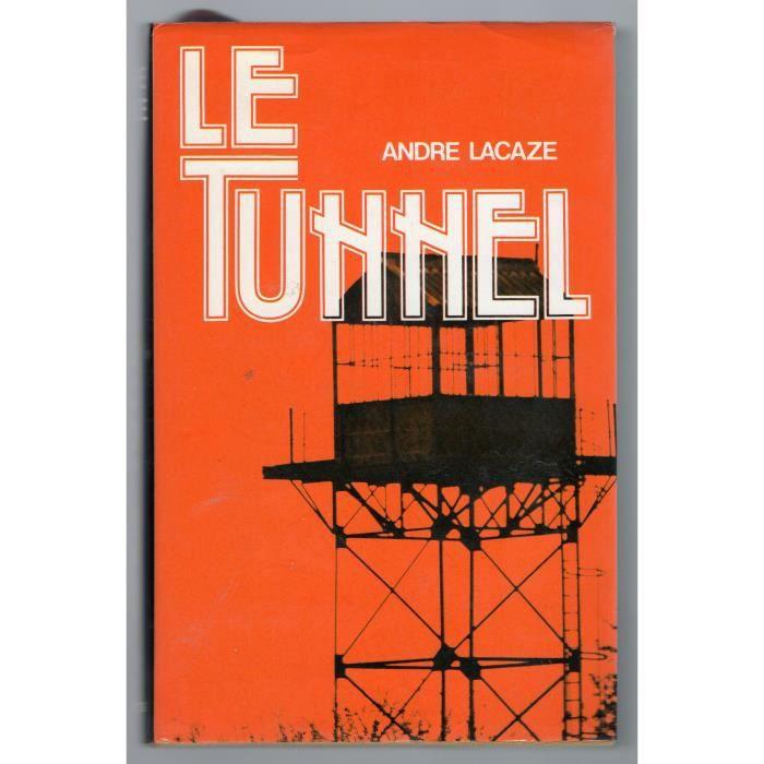 Le Tunnel - André Lacaze