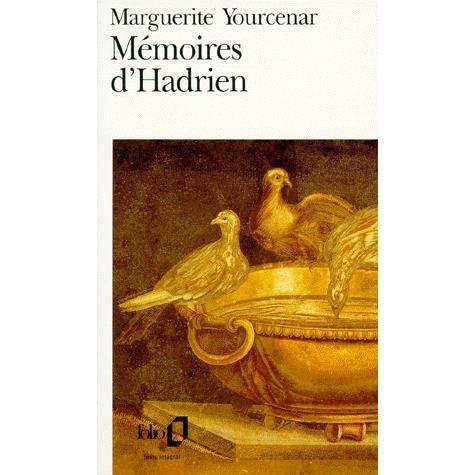 Mémoires d'Hadrien. (suivi de) Carnets de notes de