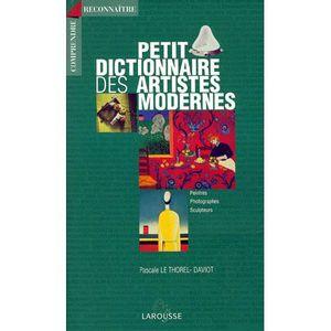 AUTRES LIVRES Petit dictionnaire des artistes modernes