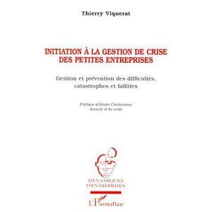 LIVRE GESTION INITIATION A LA GESTION DE CRISE DE PETITES ENTREP