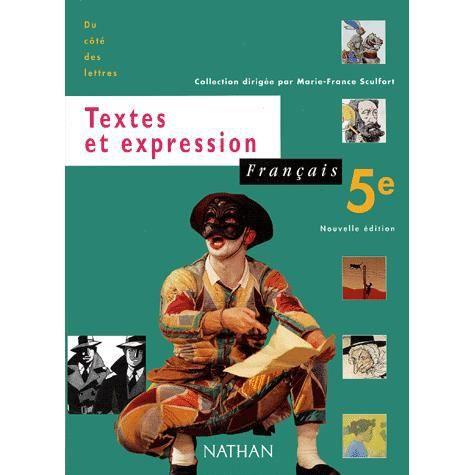 Francais 5eme Textes Et Expression Programme 1997