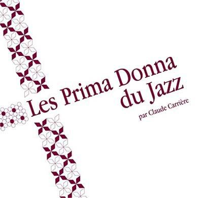 les prima donna du jazz by compilation achat cd cd jazz. Black Bedroom Furniture Sets. Home Design Ideas