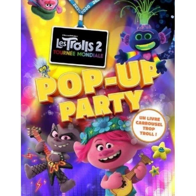 Les Trolls 2 : tournée mondiale. Pop-up party