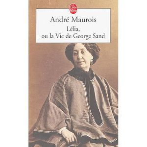 CRITIQUE LITTÉRAIRE Lélia ou la vie de George Sand