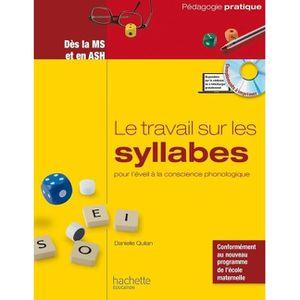 MANUEL PÉDAGOGIE Le travail sur les syllabes pour l'éveil à la cons