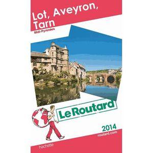 GUIDES DE FRANCE Lot, Aveyron, Tarn