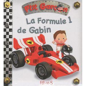 LIVRE 0-3 ANS ÉVEIL La Formule 1 de Gabin
