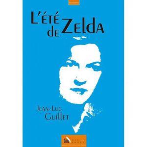 LITTÉRATURE FRANCAISE L'été de Zelda