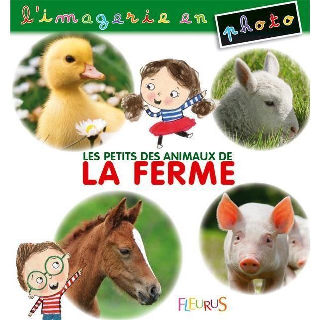 LIVRE 0-3 ANS ÉVEIL Livre - les petits des animaux de la ferme