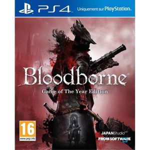 JEU PS4 Bloodborne Game Of The Year Edition Jeu PS4