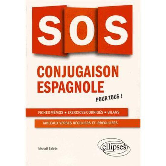 Sos Conjugaison Espagnole Achat Vente Livre Ellipses Marketing Parution 02 02 2016 Pas Cher Soldes Sur Cdiscount Des Le 20 Janvier Cdiscount