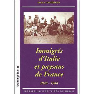 AUTRES LIVRES Immigres d'italie et paysans de france