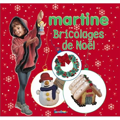 bricolages de noel avec martine achat vente livre. Black Bedroom Furniture Sets. Home Design Ideas