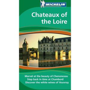 AUTRES LIVRES Chateaux of the Loire ; marvel at the beauty of...