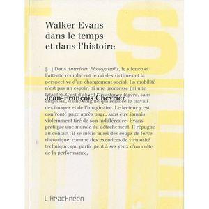 LIVRE PHOTOGRAPHIE Walker Evans dans le temps et dans l'histoire