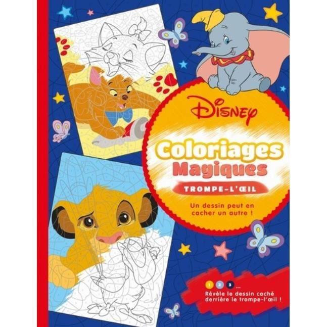 Disney Classiques Coloriages Magiques Trompe L Oeil Achat Vente Livre Parution Pas Cher Cdiscount