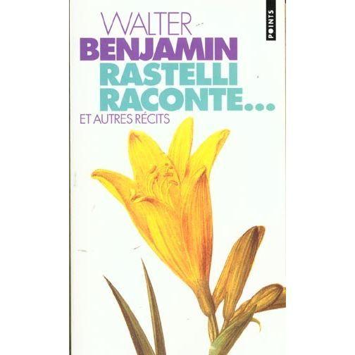 Rastelli raconte. suivi de Le narrateur