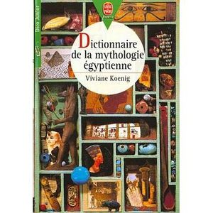Dictionnaire De Mythologie Egyptienne