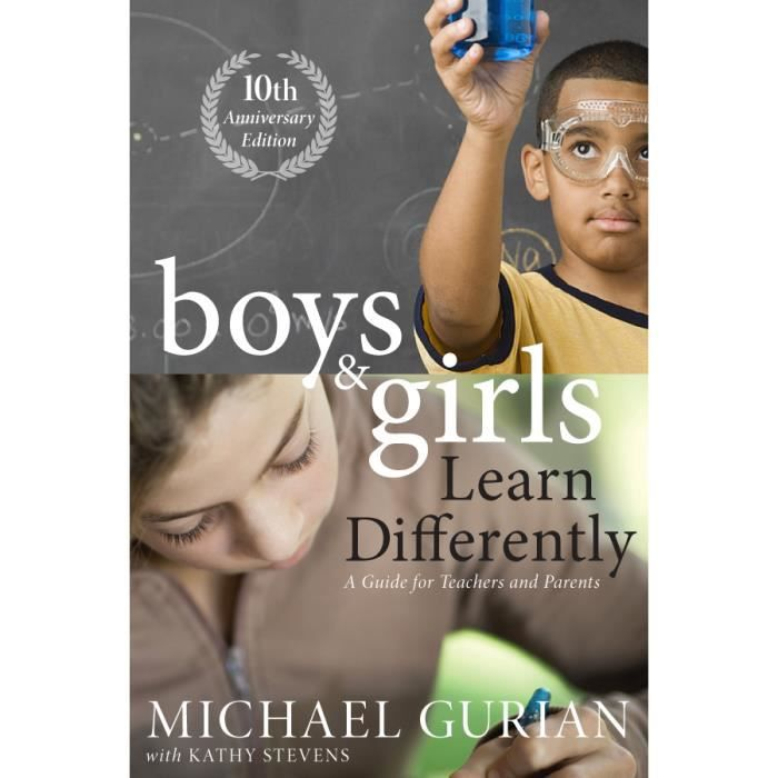 LIVRE MODE DE VIE Boys and Girls Learn Differently! A Guide for Teac