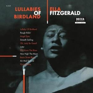 VINYLE JAZZ BLUES ELLA FITZGERALD Lullabies Of Birdland - 33 Tours -