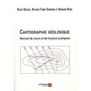 CARTOGRAPHIE Cartographie géologique. Manuel de cours et de tra