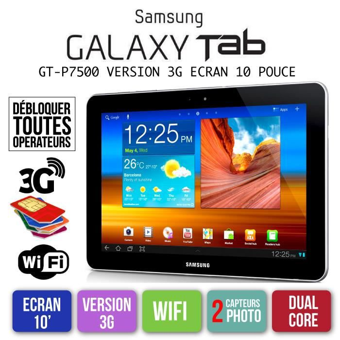 samsung galaxy tab gt p7500 10 pouce 3g wifi prix pas cher cdiscount. Black Bedroom Furniture Sets. Home Design Ideas
