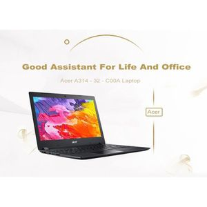 ORDINATEUR PORTABLE Acer A314 - 32 - C00A - Ordinateur Portable PC Por