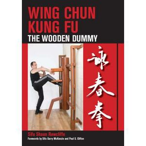 LIVRE SCIENCE FICTION Wing Chun Kung Fu - Sifu Shaun Rawcliffe