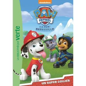 Livre 6-9 ANS Paw Patrol La Pat' Patrouille Tome 1 : Un super co