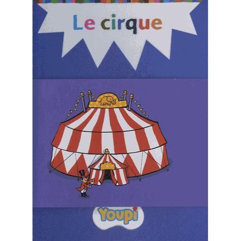 Livre 6-9 ANS Le cirque