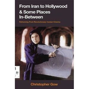 LIVRE CINÉMA - VIDÉO From Iran to Hollywood and Some Places In-betwe…