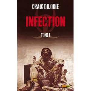 LIVRE SCIENCE FICTION Infection Tome 1