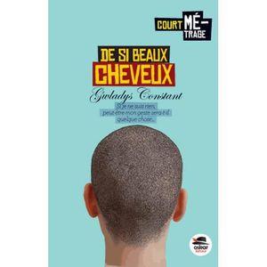 Livre 9 -12 ANS De si beaux cheveux