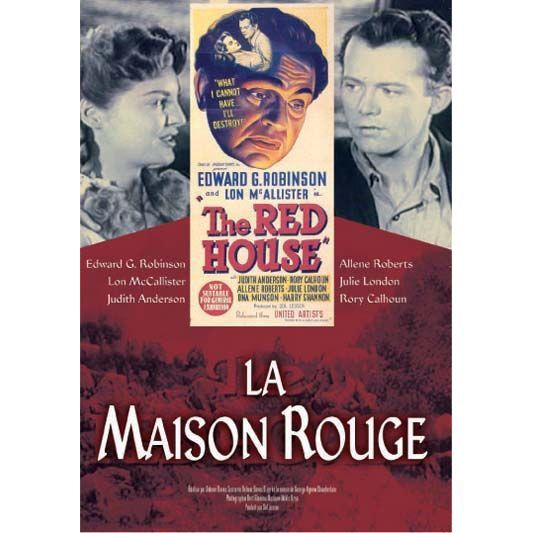 Dvd la maison rouge en dvd film pas cher delmer daves for A la maison rouge
