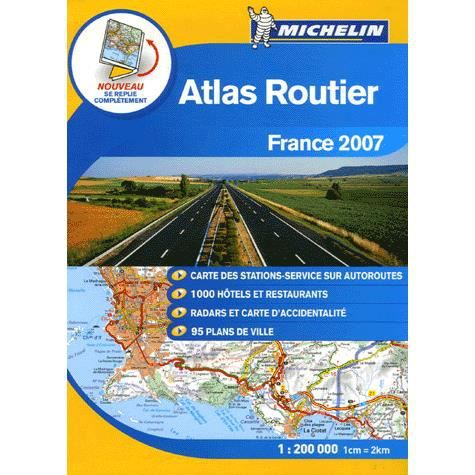 atlas routier france dition 2007 achat vente livre collectif michelin parution 29. Black Bedroom Furniture Sets. Home Design Ideas