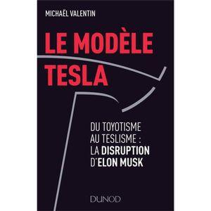 LIVRE ÉCONOMIE  Livre - le modèle Tesla ; du toyotisme au teslisme