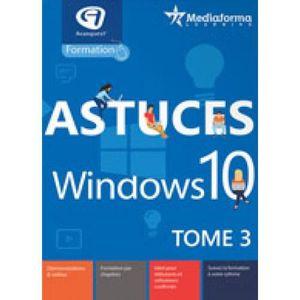 BUREAUTIQUE À TÉLÉCHARGER Logiciel de Formation- Astuces Windows 10 - Tome 3